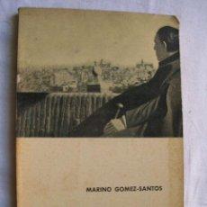 Libros de segunda mano: GREGORIO MARAÑÓN CUENTA SU VIDA. GÓMEZ-SANTOS, MARINO. 1961. Lote 34074509