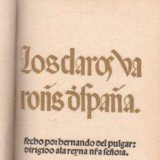 Libros de segunda mano: CLAROS VARONES DE ESPAÑA,ED.FACSÍMIL DE CLAROS VARONES DE CASTILLA, SALVAT, BCN 1970. Lote 34090892