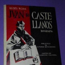Libros de segunda mano: EL BENEFICIADO JUAN DE CASTELLANOS. CRONISTA DE COLOMBIA Y VENEZUELA... Lote 34268277