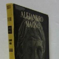 Libros de segunda mano: ALEJANDRO MAGNO. Lote 34933749