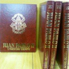 Libros de segunda mano: JUAN PABLO II , Y NUESTRO TIEMPO - 4 TOMOS. BIOGRAFIA DE KAROL WOJTYLA EDITORIAL ARGANTONIO, . Lote 35065671