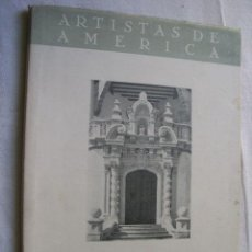 Libros de segunda mano: ALEJANDRO BUSTILLO. ARTISTAS DE AMERICA. MARECHAL, LEOPOLDO. 1944. Lote 35264489