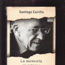 Libros de segunda mano: LA MEMORIA EN RETAZOS / AUTOR: SANTIAGO CARRILLO. Lote 35493647