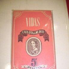 Libros de segunda mano: MORENO, CARMEN - CARLOTA DE MÉJICO. Lote 35622369