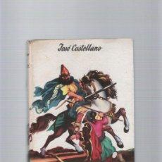 Libros de segunda mano: CIRO EL GRANDE - JOSÉ CASTELLANO - EDITORIAL MATEU - COLECCION AVENTUREROS GENIALES Nº 1. Lote 35579040