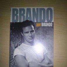 Libros de segunda mano: BRANDO POR BRANDO - LA OPINIONES DEL MITO, RECOGIDAS EN FOTOGRAMAS. Lote 35618097