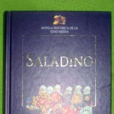 Libros de segunda mano: SALADINO EL UNIFICADOR DEL ISLAM;GENEVIÉVE CHAUVEL;PLANETA D´AGOSTINI 1999. Lote 13974136