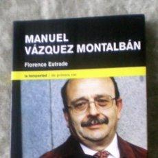 Libros de segunda mano: MANUEL VÁZQUEZ MONTALBÁN;FLORENCE ESTRADE;LA TEMPESTAD 2004;¡NUEVO!. Lote 35715591