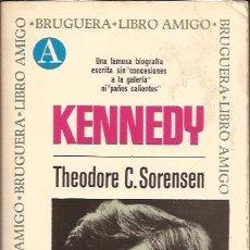 Libros de segunda mano: LIBRO-KENNEDY-THEODORE C SORENSEN-LIBRO AMIGO BRUGUERA-1970-BIOGRAFIA. Lote 35859377