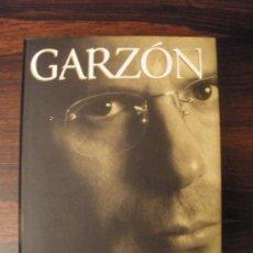 Libros de segunda mano: GARZÓN. EL HOMBRE QUE VEÍA AMANECER --- PILAR URBANO --. Lote 36318897