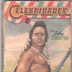 Libros de segunda mano: CELEBRIDADES Nº 77 EDI. DOLAR - JERONIMO POR JOHN L. MARTYN - AÑ0S 50, 159 PGS.. Lote 36259218