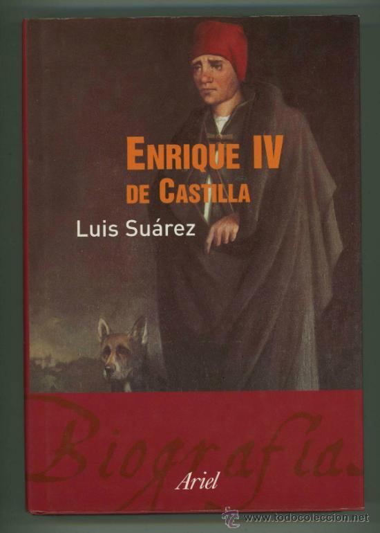 Enrique iv de castilla - luis suarez. - Verkauft durch Direktverkauf ...