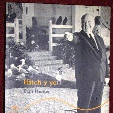 Libros de segunda mano: HITCH Y YO POR EVAN HUNTER DE ALBA EDITORIAL EN BARCELONA 2002 PRIMERA EDICIÓN. Lote 36485126