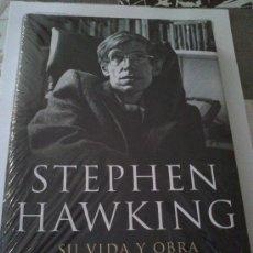 Libros de segunda mano: STEPHEN HAWKING SU VIDA Y SU OBRA ,ESCRITO POR KITTY FERGUSON. NUEVO, ESTA PLASTIFICADO.. Lote 37109304