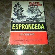 Libros de segunda mano: ESPRONCEDA, J.CAMPOS, COMPAÑIA BIBLIOGRAFICA ESPAÑOLA SA., 1963. Lote 37208596