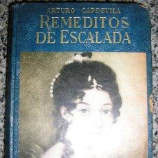 Libros de segunda mano: REMEDIOS DE ESCALADA, POR A. CAPDEVILA - BIB. BILLIKEN - ARGENTINA - ATLÁNTIDA - 1950. Lote 37522849
