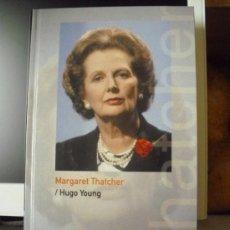 Libros de segunda mano: MARGARET THATCHER, DE HUGO YOUNG. COLECCIÓN BIOGRAFÍAS VIVAS ABC, Nº 29. 2005 ¡NUEVO!. Lote 37728067