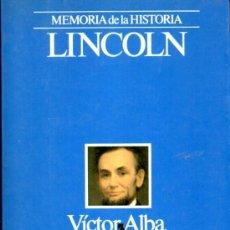 Libros de segunda mano: LINCOLN (VICTOR ALBA). Lote 37727896