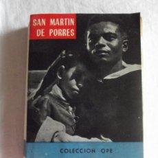 Libros de segunda mano: SAN MARTIN DE PORRES - FR. SALVADOR VELASCO - COLECCION OPE . Lote 38273855