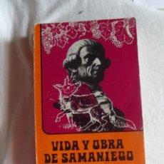 Libros de segunda mano: VIDA Y OBRA DE SAMANIEGO EMILIO PALACIOS FERNANDEZ. Lote 38297406