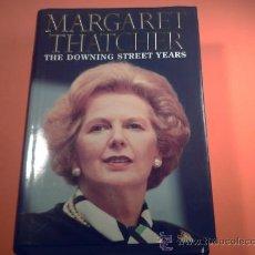 Libros de segunda mano: MARGARET THATCHER - THE DOWNING STREET YEARS. - HARPER COLLINS - EN INGLES.. Lote 38326290