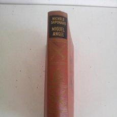 Libros de segunda mano: MIGUEL ÁNGEL. M. SAPONARO. Lote 38526676