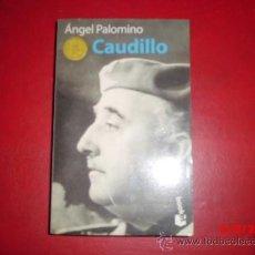 Libros de segunda mano: CAUDILLO DE ANGEL PALOMINO . Lote 38536998