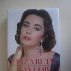 Libros de segunda mano: ELIZABETH TAYLOR, DE C. DAVID HEYMANN. LIBROS CÚPULA, 2012. Lote 38737358