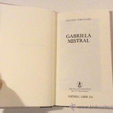 Libros de segunda mano: GRANDES PERSONAJES. GABRIELA MISTRAL.. Lote 39050717
