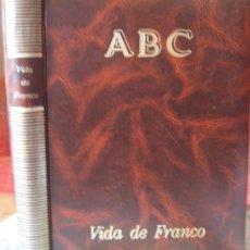 Libros de segunda mano: VIDA DE FRANCO. (DIARIO ABC). Lote 39131035