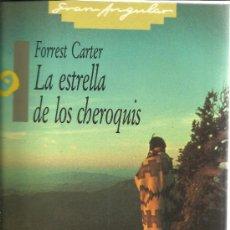 Libros de segunda mano: LA ESTRELLA DE LOS CHEROQUIS. FORREST. AUTOBIOGRAFÍA. GRAN ANGULAR. 3ª EDIC. MADRID. 1988. Lote 136069829
