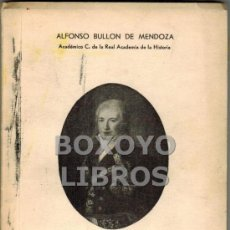 Libros de segunda mano: BULLÓN DE MENDOZA, ALFONSO. MANUEL GODOY. PRÍNCIPE DE LA PAZ. Lote 39170589