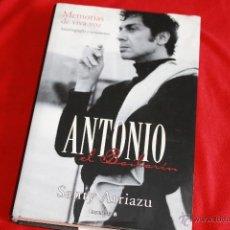 Libros de segunda mano: ANTONIO EL BAILARIN. MEMORIAS DE VIVA VOZ. AUTOBIOGRAFIA Y TESTAMENTO. SANTY ARRIAZU. Lote 39308406