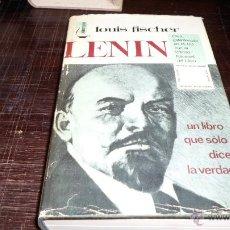 Libros de segunda mano: LOUIS FISCHER. LENIN, ED. BRUGUERA, 1 ED. 1966. Lote 39553796