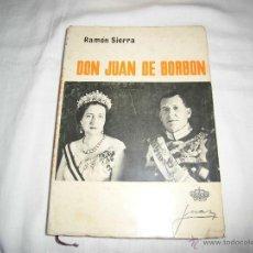 Libros de segunda mano: DON JUAN DE BORBON RAMON SIERRA AFRODISIO AGUADO MADRID 1965. Lote 39621170