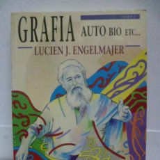 Libros de segunda mano: GRAFIA AUTO BIO ETC. LUCIEN J. ENGELMAJER. SU VIDA, SU OBRA, POR EL MISMO, SU FAMILIA Y AMIGOS.1991.. Lote 39666633