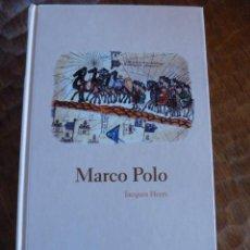 Libros de segunda mano: PROTAGONISTAS DE LA HISTORIA,BIBLIOTECA ABC . MARCO POLO. JACQUES HEERS. Lote 39673042
