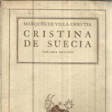 Second hand books - CRISTINA DE SUECIA. MARQUÉS DE VILLA-URRUTIA. ESPASA-CALPÉ. BUENOS AIRES. 1942 - 39747387