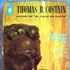 Libros de segunda mano: ALEXANDER GRAHAM BELL, Y LA HISTORIA DE LA INVENCION DEL TELEFONO - THOMAS B. COSTAIN, EN 1961.. Lote 39807196
