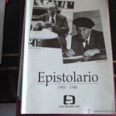 Libros de segunda mano: EPISTOLARIO 1941-1946. TORIBIO ETXEVARRIA-INDALECIO PRIETO.. Lote 39855665