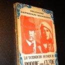 Libros de segunda mano: LA VERDADERA HISTORIA DE BONNIE AND CLYDE. Lote 39855820