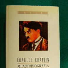 Libros de segunda mano: MI AUTOBIOGRAFIA-CHARLES CHARLIE CHARLOT CHAPLIN-LAMINAS FOTOGRAFICAS-558 PAGINAS-1989-2ª EDICION.. Lote 46575432