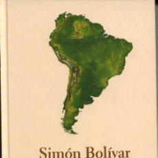 Libros de segunda mano: SIMÓN BOLÍVAR, DEMETRIO RAMOS BIBLIOTECA ABC-PROTAGONISTAS DE LA HISTORIA 2004. Lote 39961144