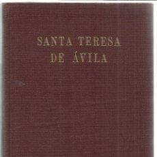 Libros de segunda mano: SANTA TERESA DE ÁVILA. WILLIAM THOMAS WALSY. ESPASA-CALPE. MADRID. 1951. Lote 40047210