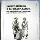 Libros de segunda mano: ERNST JÜNGER, UNA TRAYECTORIA VITAL INTELECTUAL ENTRE LOS DIOSES Y LOS TITANES.ALAIN DE BENOIST,1995. Lote 165044082