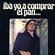 Libros de segunda mano: IBA YO A COMPRAR EL PAN... (FRANCISCO UMBRAL. SEDMAY,1977). Lote 49924486