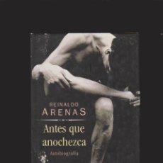 Libros de segunda mano: REINALDO ARENAS - AUTOBIOGRAFÍA - ANTES QUE ANOCHEZCA - CIRCULO / ILUSTRADO. Lote 40149793