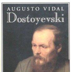 Libros de segunda mano - DOSTOYEVSKI. El hombre y el artista - VIDAL, Augusto - 39272581