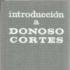 Libros de segunda mano: INTRODUCCIÓN A DONOSO CORTÉS. FEDERICO SUÁREZ. RIALP. MADRID. 1969. Lote 40480130