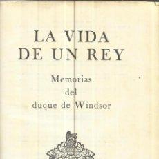 Libros de segunda mano: MEMORIAS DEL DUQUE DE WINDSOR. EDITORIAL ÉXITO. MÉXICO. 1958. Lote 40564990